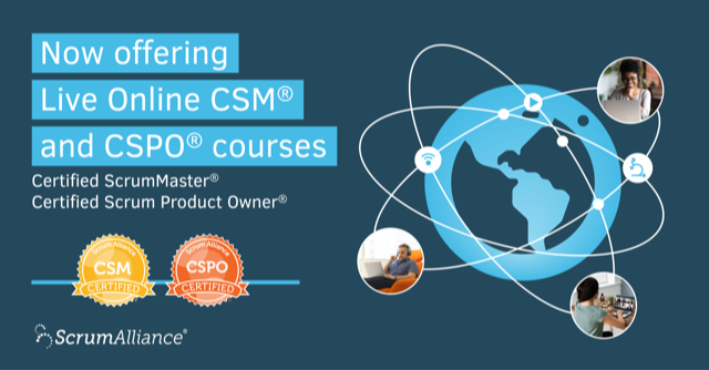 Now offering online CSM and CSPO Courses
