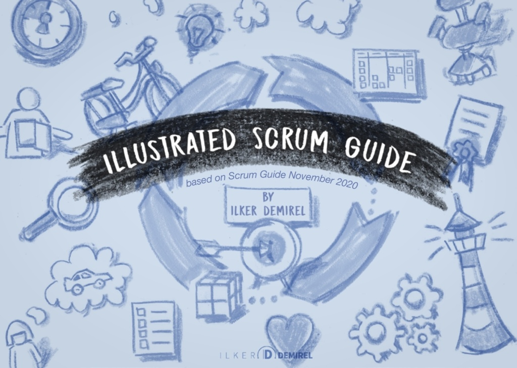 Illustrated Scrum Guide based on November 2020 Scrum Guide